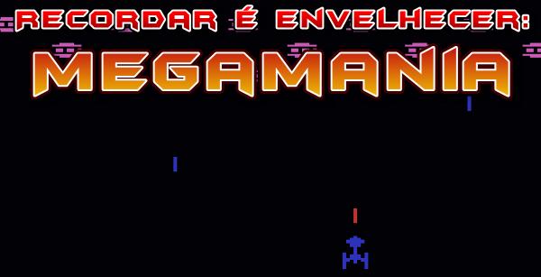 Hoje vamos relembrar um dos maiores clássicos do Atari 2600: o desafiante Megamania! Tenham todos uma boa leitura e até o próximo Sábado!