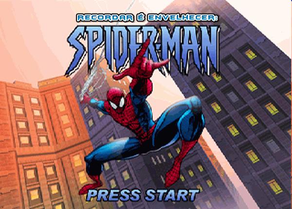 Olá amigos leitores do Gagá Games! Aqui é o retrogamer <strong>André Breder</strong> trazendo em mais este Sábado, uma nova edição do <strong>Recordar é envelhecer</strong>! O foco desta vez é um game que está entre os meus preferidos do velho e bom primeiro PlayStation: <strong>Spider-Man</strong>. Tenham todos uma boa leitura e até o próximo final de semana!