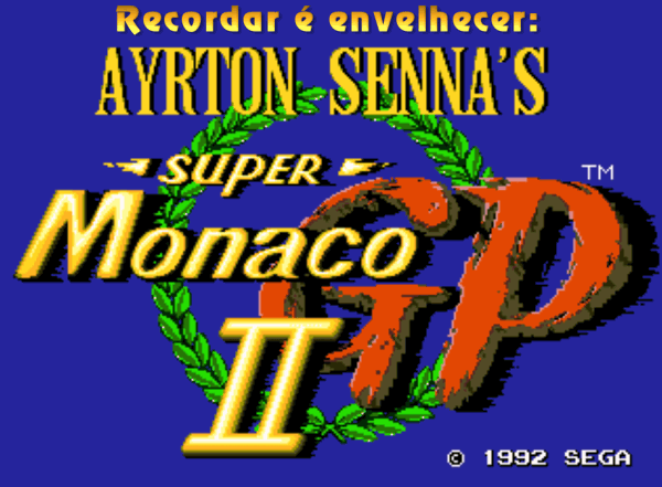 Hoje vou relembrar aquele que é considerado por muitos, como um dos melhores games de corrida da geração 16 Bits: Ayrton Senna's Super Monaco GP II. Já que amanhã é dia de corrida no estiloso circuito de Mônaco, nada melhor do que relembrar este grande clássico do Mega Drive bem nesta data.