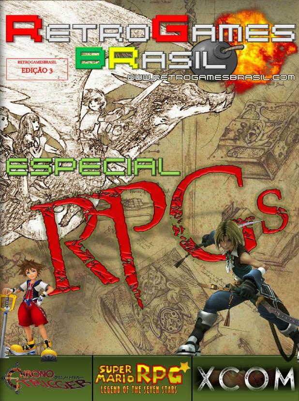 E acabou de ser lançada mais uma edição da revista digital Retro Games Brasil, onde o foco desta vez são os games do gênero RPG. Confira a capa logo abaixo: