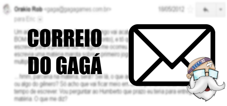 Correio do Gagá: Uma prévia do post de amanhã